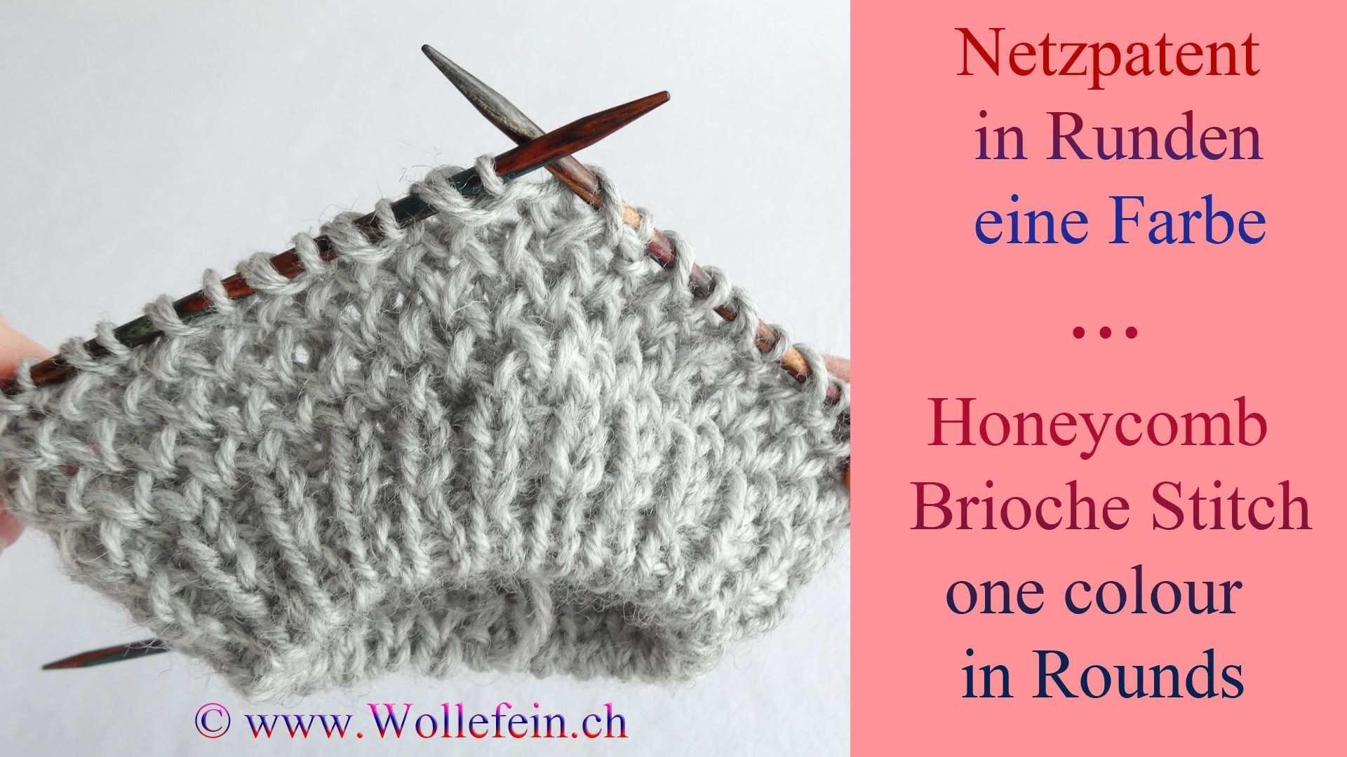 Netzpatent In Runden Eine Farbe Honeycomb Brioche Stitch In Rounds One Stricken Netzpatent Patentmuster Stricken Socken Stricken