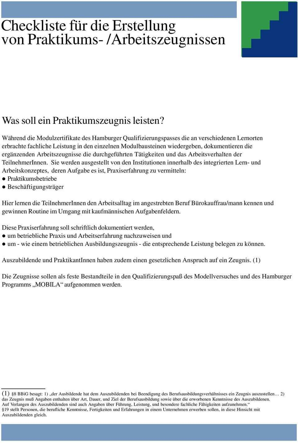 Arbeitszeugnis Berufsabschluss Burokauffrau Und Mann Zebra Eine Handreichung Des Modellversuchs Das Integrierte Arbeits Und Lernkonzept Pdf Free Download