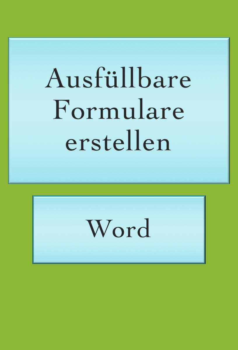 Word Tipps Formulare In 2020 Buroorganisation Tipps The Words Excel Tipps
