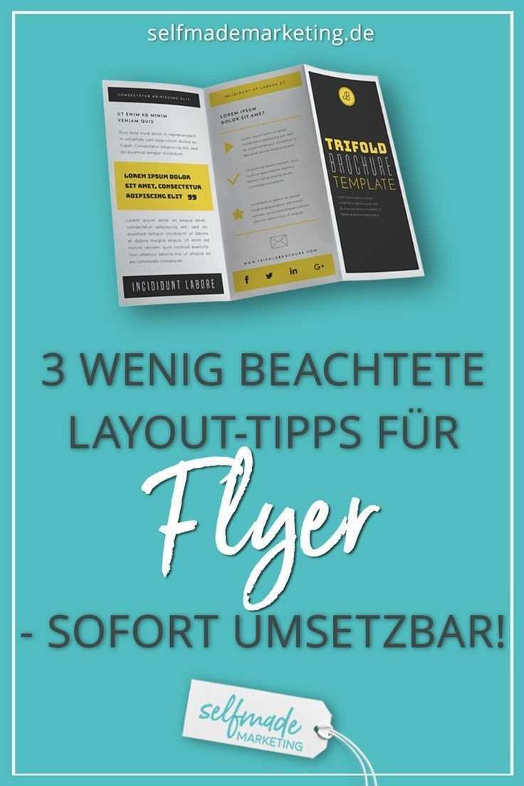 3 Zuverlassige Layout Tipps Mit Denen Du Als Laie Tolle Flyer Machst Selfmade Marketing Flyer Gestalten Flyer Layout Flyer Erstellen