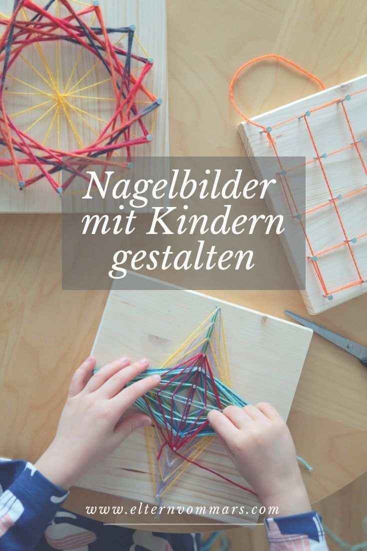 Wunderschone Nagelbilder Aus Wolle Mit Kindern Gestalten Nagelbilder Kinder Basteln Holz Weihnachtsgeschenk Eltern