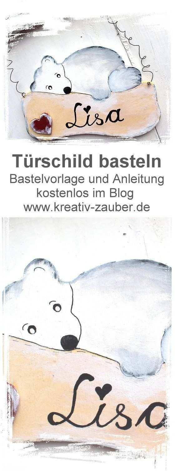 Turschild Basteln Vorlage Und Anleitung Im Blog Kreativzauber Turschild Basteln Namensschilder Basteln Turschild Kinderzimmer