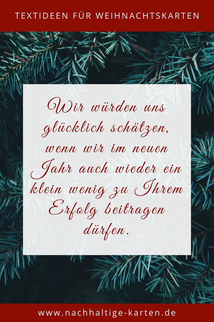 Textideen Und Spruche Fur Geschaftliche Weihnachtskarten Und Firmen Weihnachtskarten Weihnachts Kostenlose Weihnachtskarten Weihnachtskarten Weihnachten Text