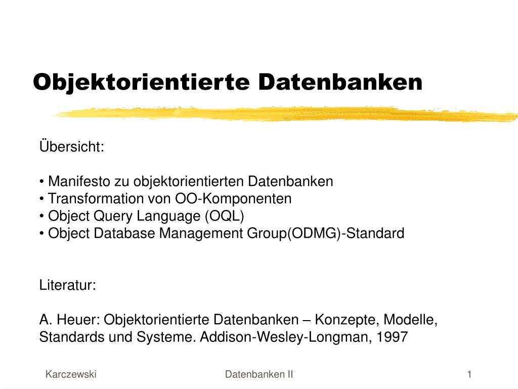 Ppt Objektorientierte Datenbanken Powerpoint Presentation Free Download Id 4528882
