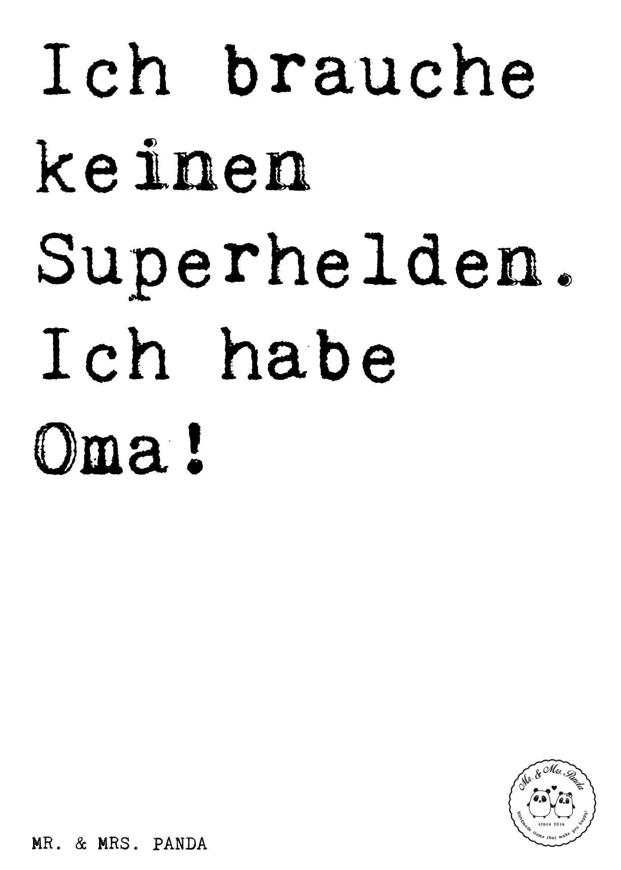 Spruch Ich Brauche Keinen Superhelden Ich Habe Oma Spruche Zitat Zitate Lustig Weise Diat Winterspeck Es Superhelden Geschenk Beste Freundin Spruche