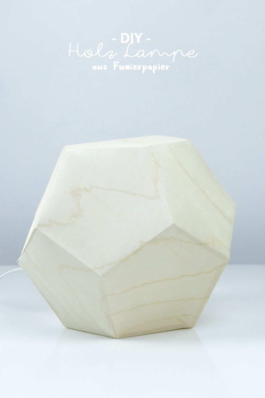 Diy Lampe Im Geometrischen Design Aus Holz Selber Machen Vorlage Auf Dem Blog Du Liebst Diy Lampen Kreative Lampen Selber Machen Lampen Selber Machen Basteln
