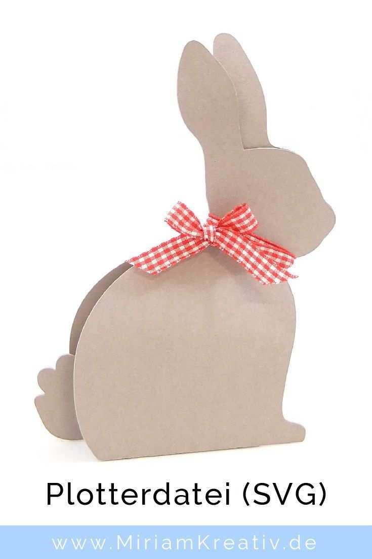 Plotterdatei Verpackung Kusschen Hase Miriamkreativ De Basteln Fruhling Ostern Diy Ostern Osterhasen Basteln Leicht