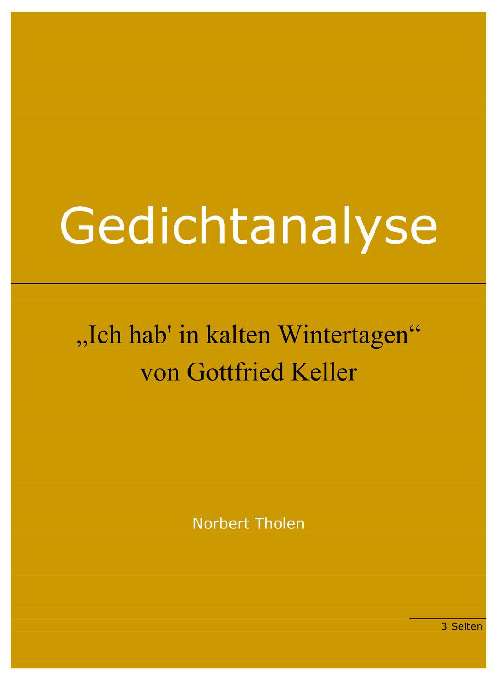 Gottfried Keller Ich Hab In Kalten Wintertagen Gedichtanalyse Unterrichtsmaterial Im Fach Deutsch In 2020 Gedicht Analyse Gedichte Erstes Lesen
