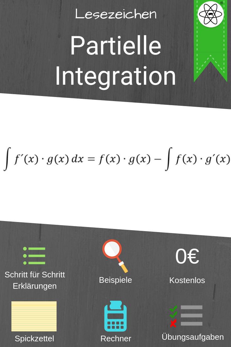 Lesezeichen Zur Partiellen Integration Mit Beispielen Spickzetteln Arbeitsblattern Rechnern Einfach Mathe Lernen F Spickzettel Lernen Mathematik Lernen