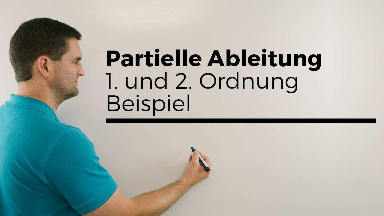 Partielle Ableitung 1 Und 2 Ordnung Beispiel Mehrdimensionale Analysis Mathe By Daniel Jung Youtube