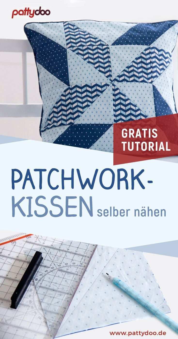 Gratis Nahanleitng Patchworkkissen Patchwork Kissen Kissen Nahen Quilt Kissen