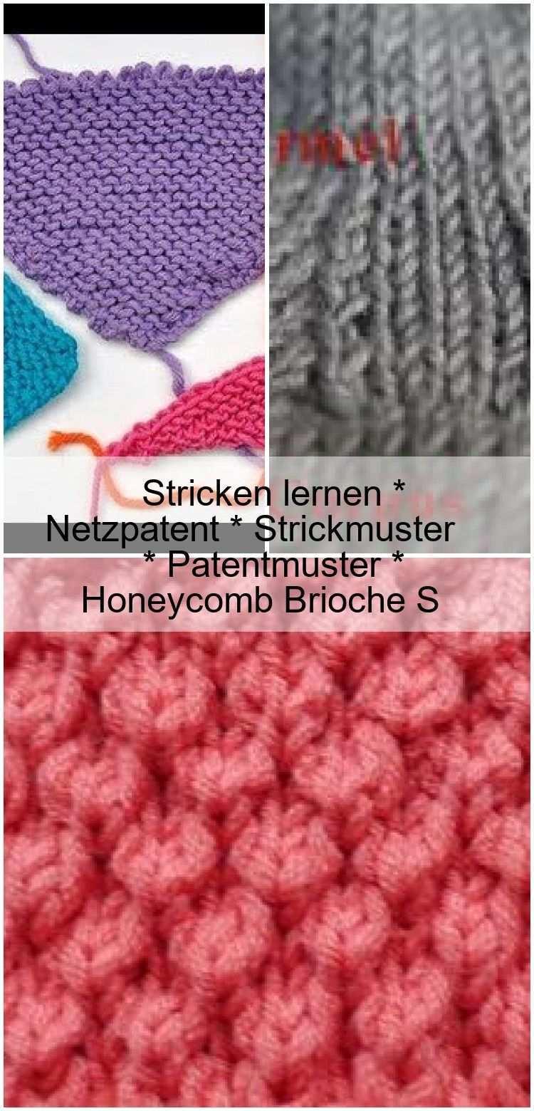 Stricken Lernen Netzpatent Strickmuster Patentmuster Honeycomb Brioche S Brioche Beautiful Knitting Sewing Knitting