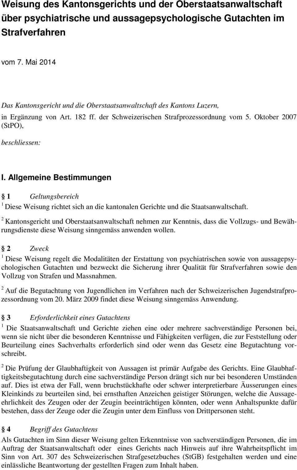 Weisung Des Kantonsgerichts Und Der Oberstaatsanwaltschaft Uber Psychiatrische Und Aussagepsychologische Gutachten Im Strafverfahren Pdf Kostenfreier Download