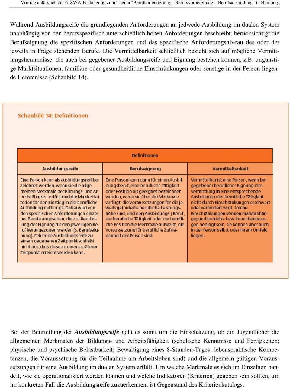 Ausbildungsreife Berufseignung Vermittelbarkeit Definitionen Und Konzepte Kriterienkatalog Zur Ausbildungsreife Pdf Free Download