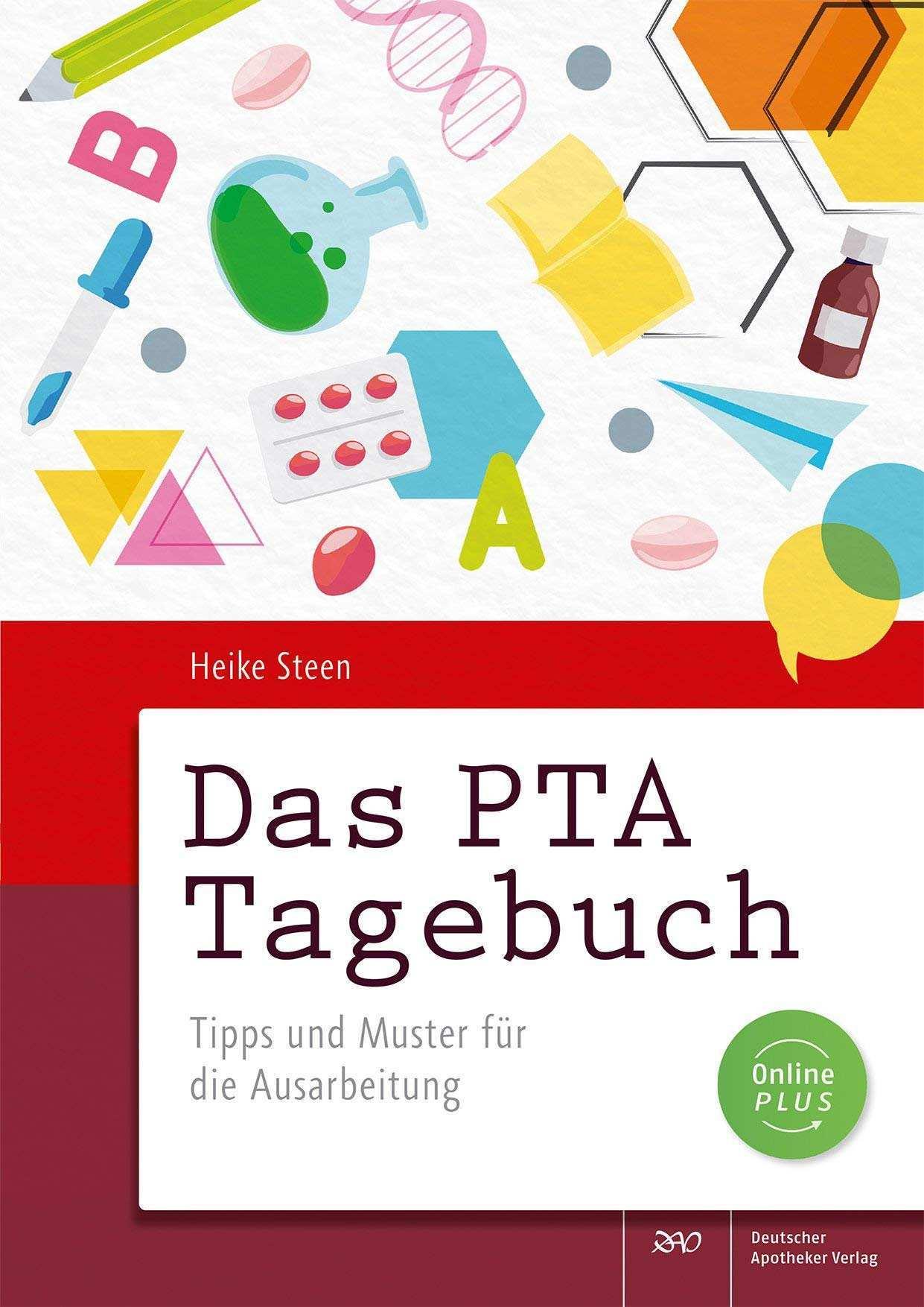 Das Pta Tagebuch Tipps Und Muster Fur Die Ausarbeitung Amazon De Steen Heike Bucher