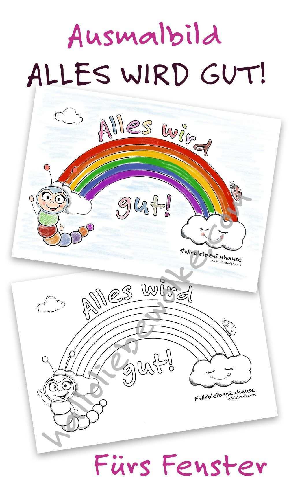 Alles Wird Gut Das Regenbogen Ausmalbild Von Wilma Wochenwurm Hallo Liebe Wolke Ausmalbild Kostenlose Ausmalbilder Ausmalen