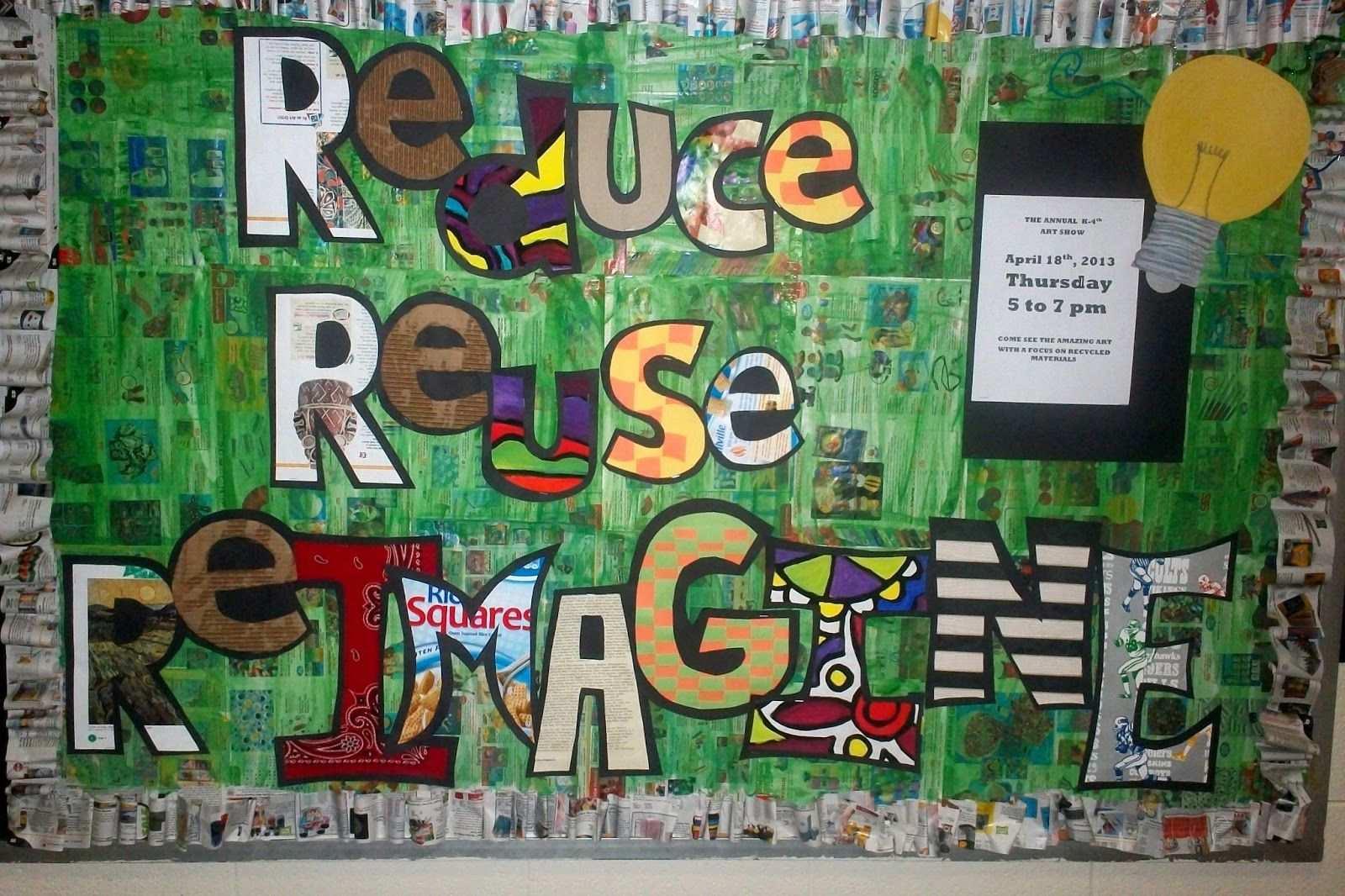 Art With Mr E All School Art Show Reduce Reuse Remagine Art Bulletin Boards Art Classroom Art School