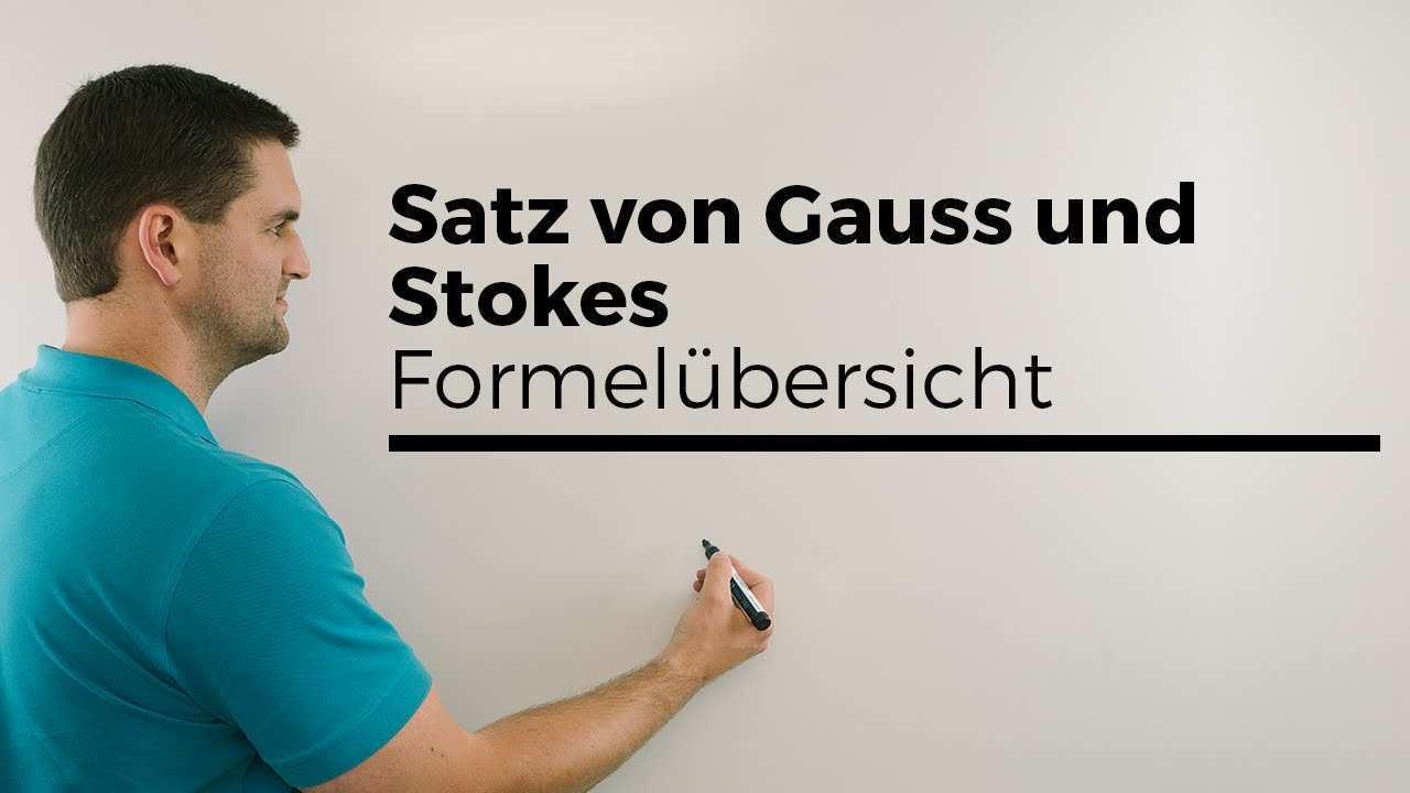 Satz Von Gauss Und Stokes Mit Formelubersicht Vektoranalysis Unimathematik Erklarvideo Youtube