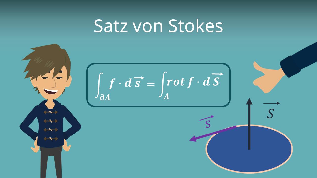 Satz Von Stokes Erklarung Praktische Beispiele Mit Video