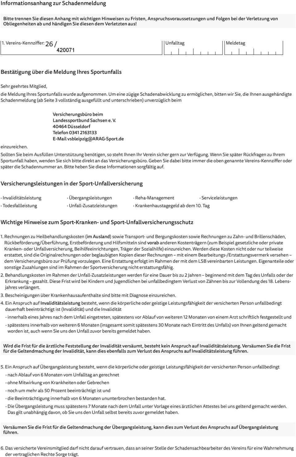 Sport Schadenmeldung Versicherungsburo Beim Landessportbund Sachsen E V 1 Angaben Des Vereins Verbands Zum Verletzten Pdf Free Download