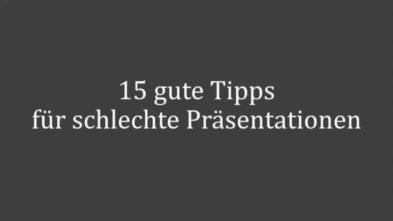 15 Gute Tipps Fur Schlechte Prasentationen Youtube