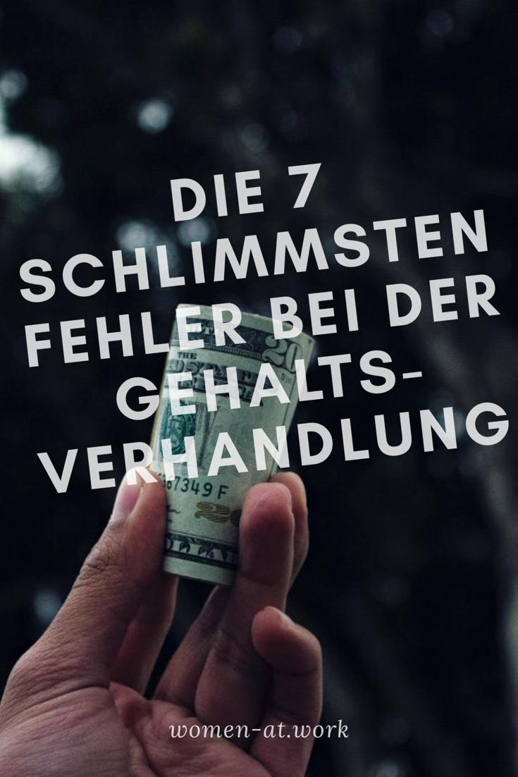Die 7 Schlimmsten Fehler In Gehaltsverhandlungen Gehaltsverhandlung Du Fehlst Mir Finanzen