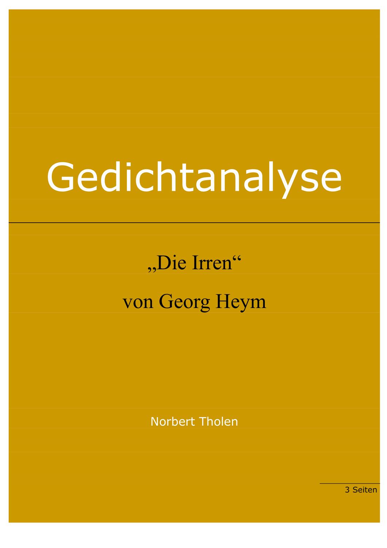 Georg Heym Die Irren Gedichtanalyse Unterrichtsmaterial Im Fach Deutsch Gedicht Analyse Gedichte Mondgedichte