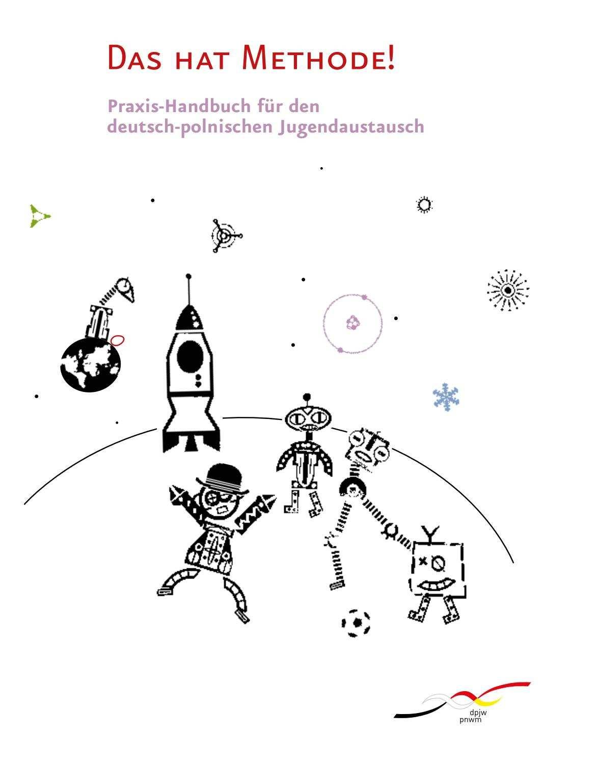 Das Hat Methode Praxis Handbuch Fur Den Deutsch Polnischen Jugendaustausch By Deutsch Polnisches Jugendwerk Polsko Niemiecka Wspolpraca Mlodziezy Issuu