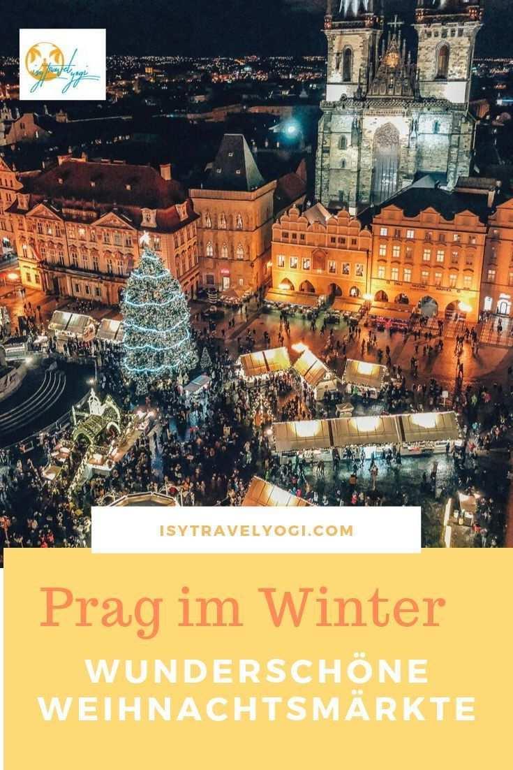 Prag Zur Weihnachtszeit Prag Reisen Prag Urlaub Prag Winter