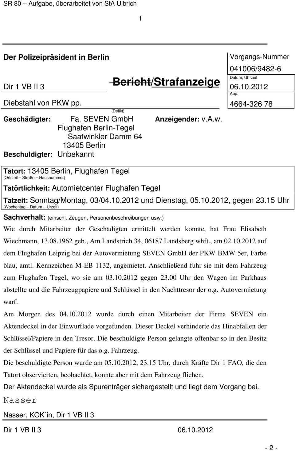 Bericht Strafanzeige Nasser Der Polizeiprasident In Berlin App Dir 1 Vb Ii 3 Diebstahl Von Pkw Pp Pdf Free Download
