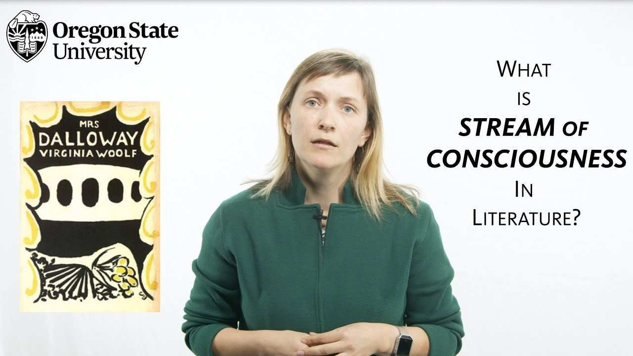 What Is Stream Of Consciousness A Literary Guide For English Students And Teachers Youtube