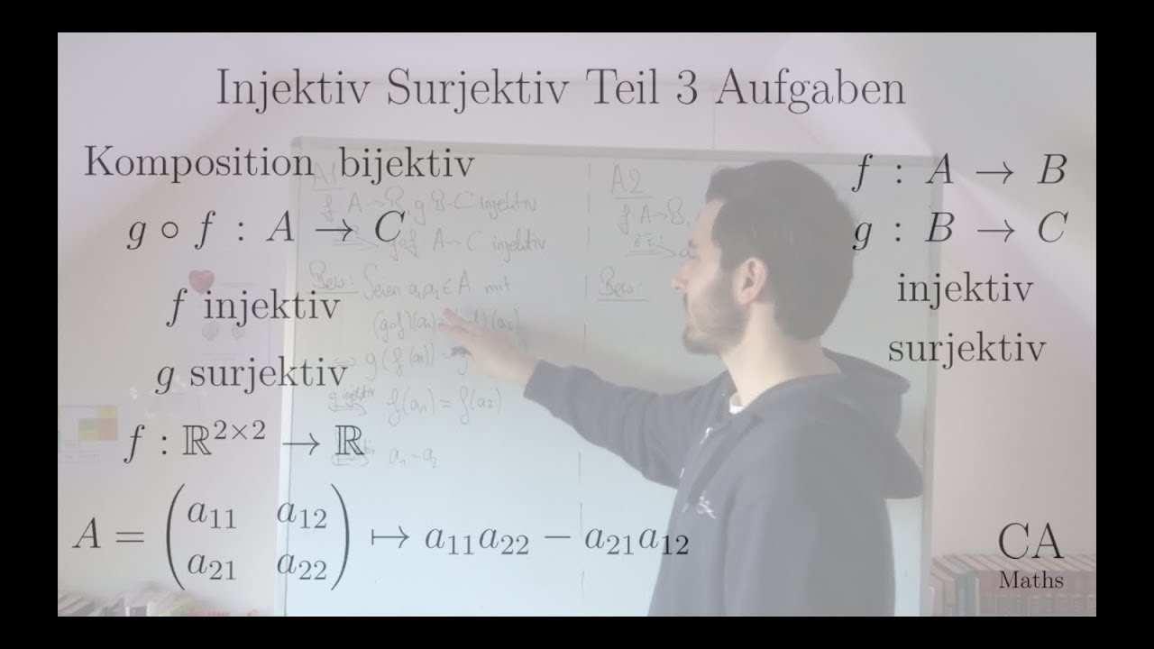 Injektiv Surjektiv Bijektiv Teil 3 Komposition Determinante Aufgaben Losungen Youtube