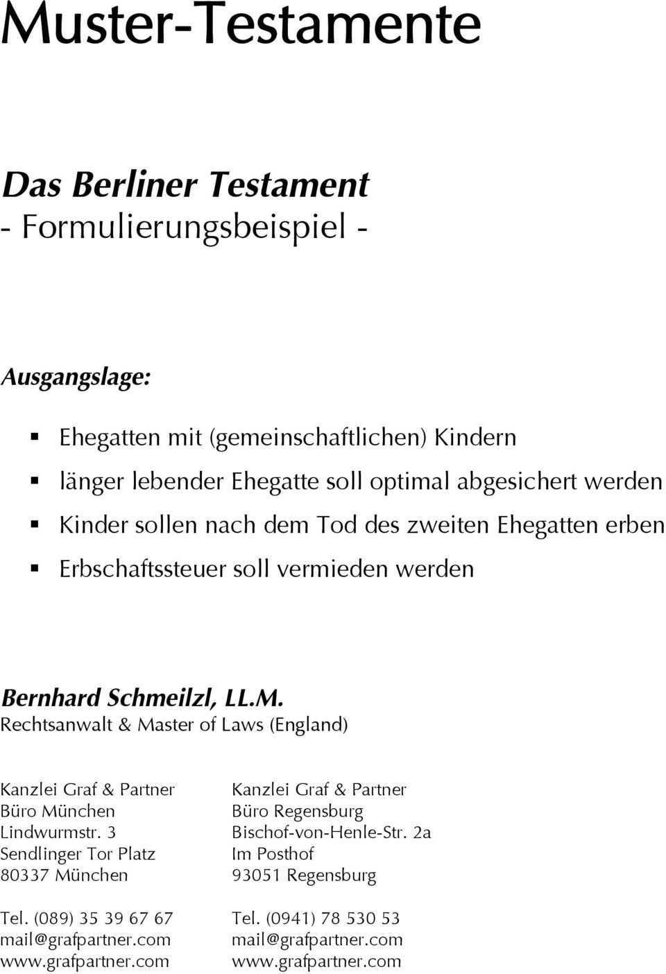 Muster Testamente Das Berliner Testament Formulierungsbeispiel Ausgangslage Pdf Kostenfreier Download