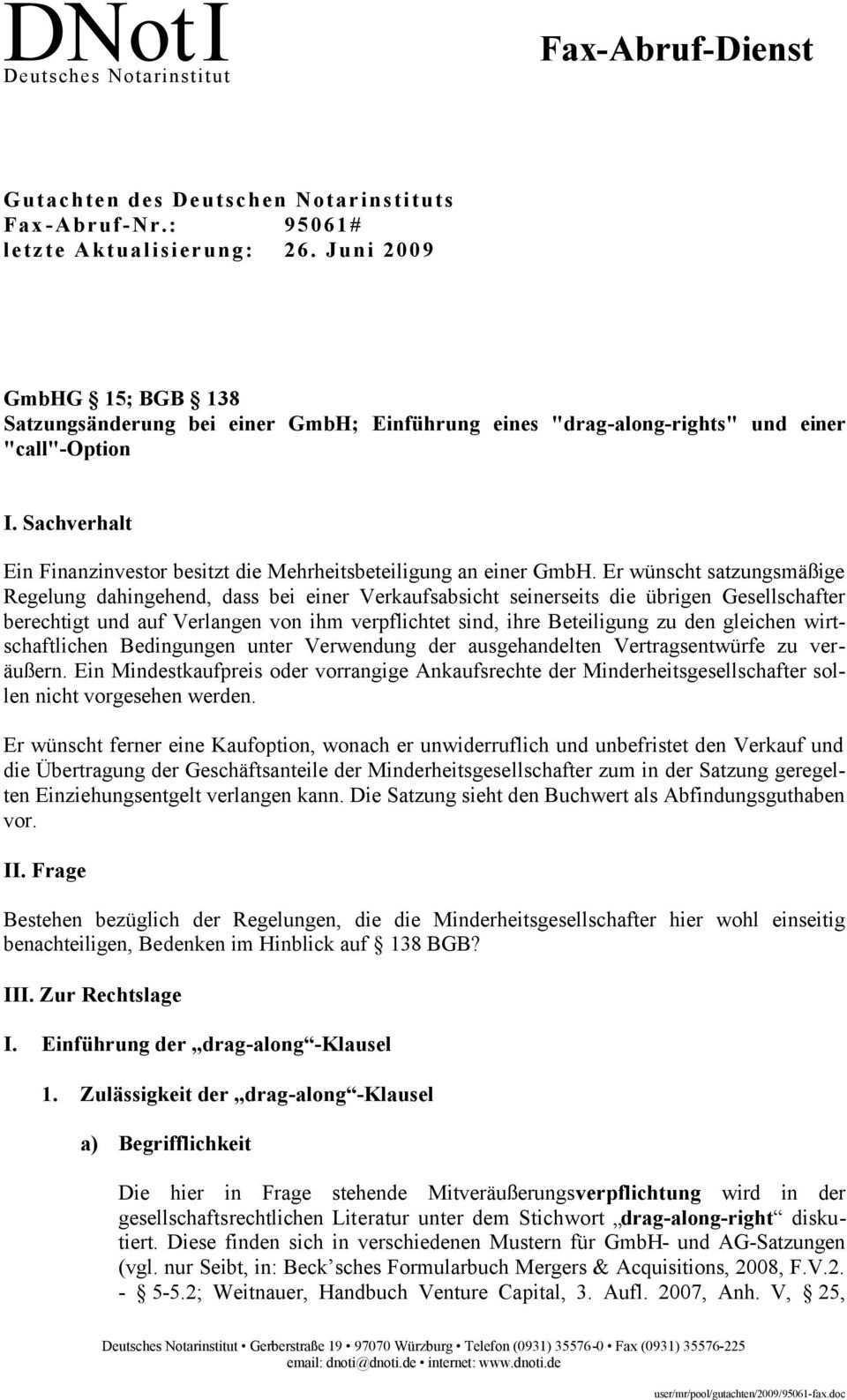 Gmbhg 15 Bgb 138 Satzungsanderung Bei Einer Gmbh Einfuhrung Eines Drag Along Rights Und Einer Call Option Pdf Free Download