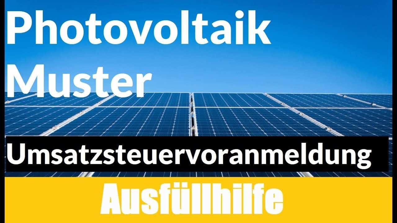 Umsatzsteuervoranmeldung Elster Photovoltaik Umsatzsteuervoranmeldung Photovoltaik Muster Youtube