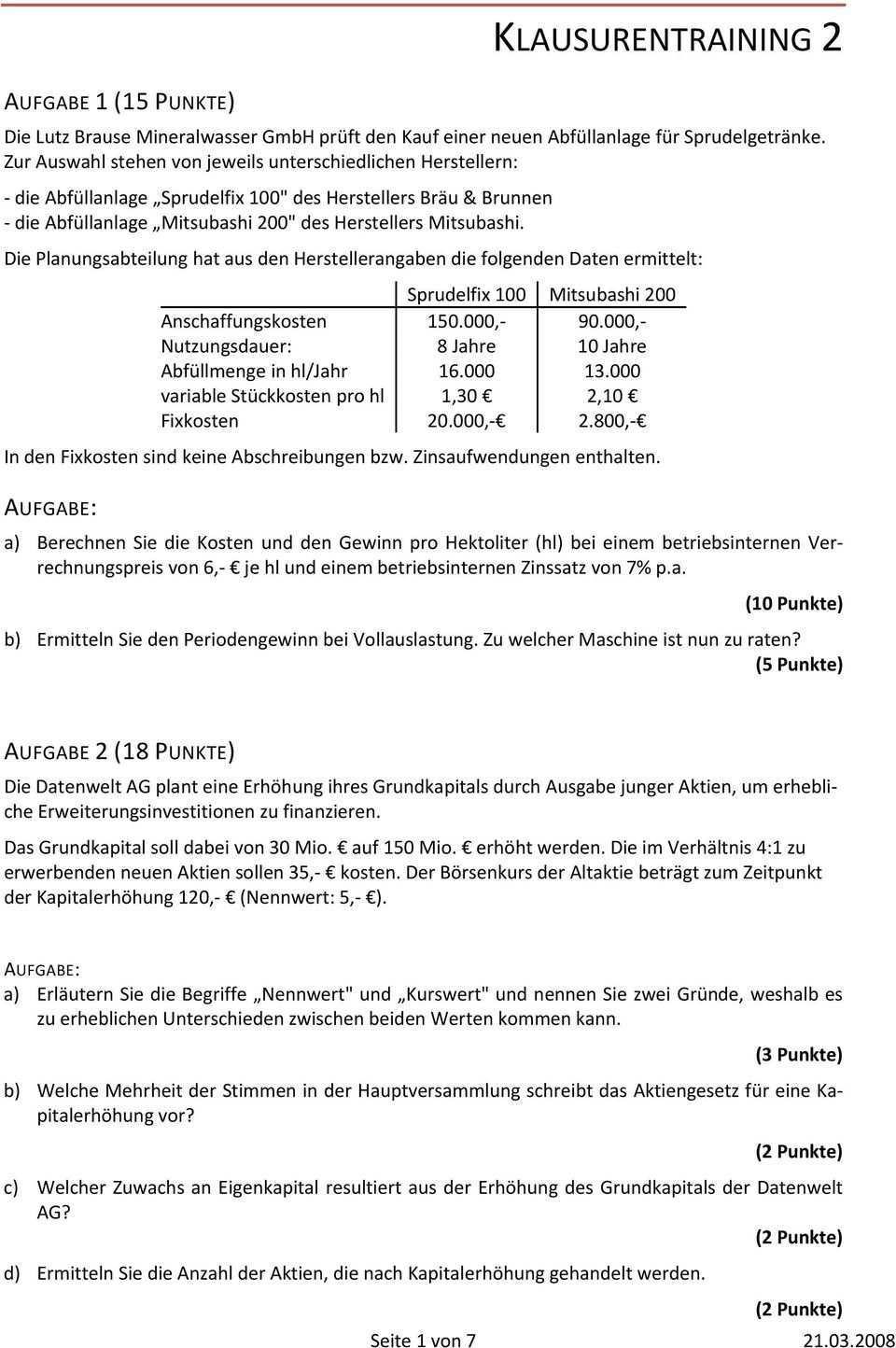 Klausurentraining 2 A Berechnen Sie Die Kosten Und Den Gewinn Pro Hektoliter Hl Bei Einem Betriebsinternen Verrechnungspreis Pdf Kostenfreier Download