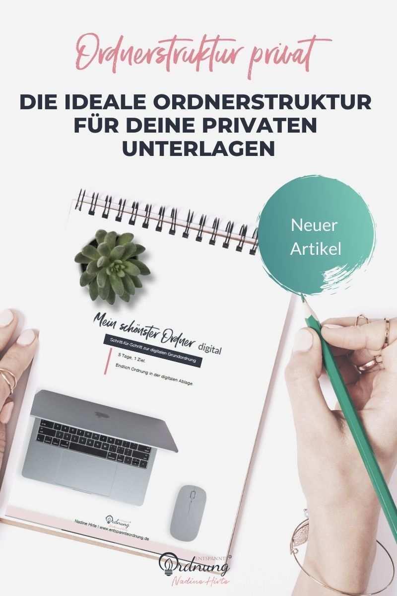 Private Ordnerstruktur Wie Du Sie Einfach Erstellst Durchhaltst In 2020 Arbeiten Von Zuhause Ordner Tipps