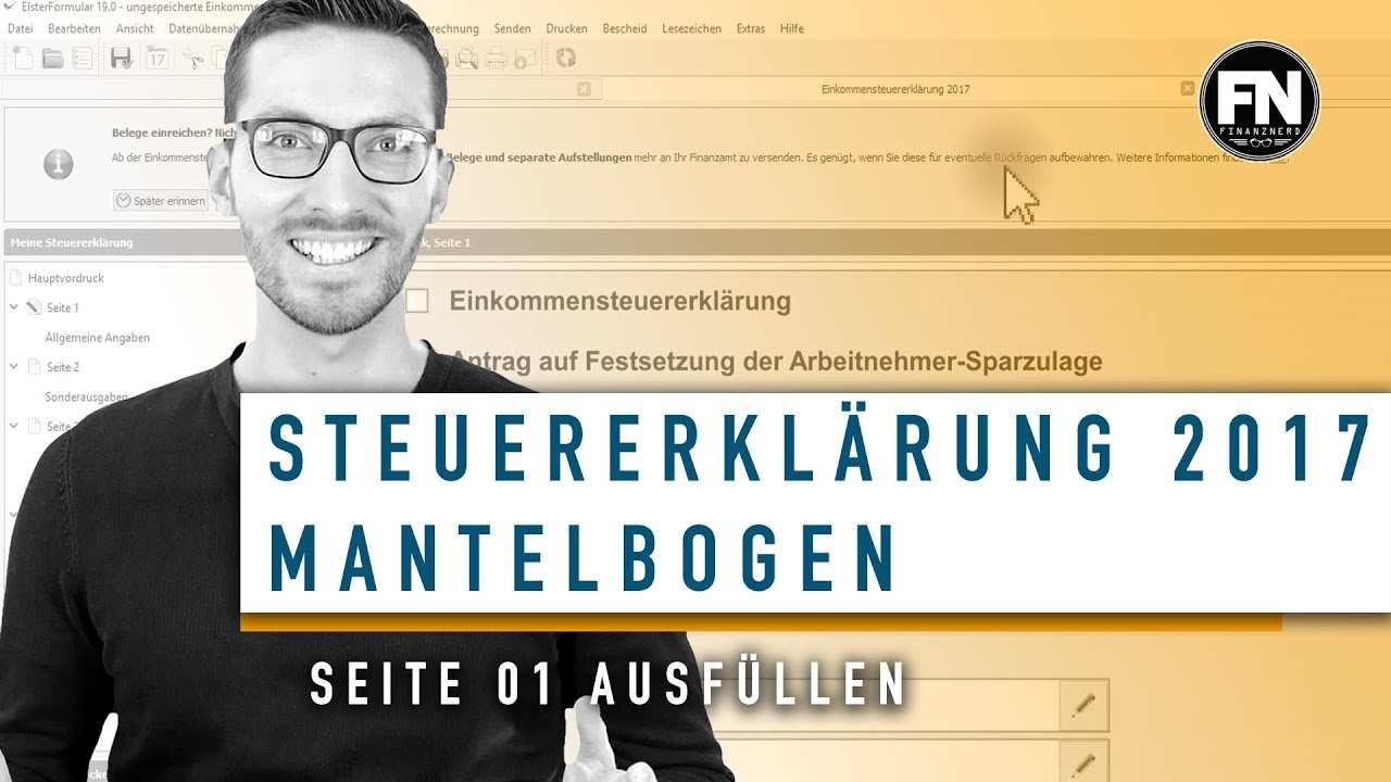 Mantelbogen 2017 Ausfullen Elster Tutorial Mantelbogen Seite 1 Steuererklarung Selber Machen Youtube