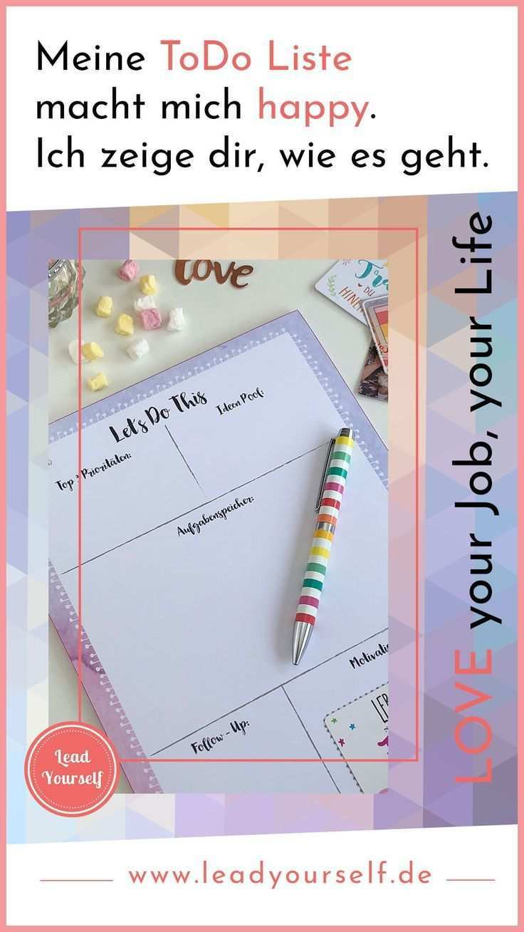 Meine Todo Liste Macht Mich Happy Lead Yourself Erschaffe Dein 100 Erfulltes Arbeitsleben Ziele Vorlage Ziele Erreichen Leben