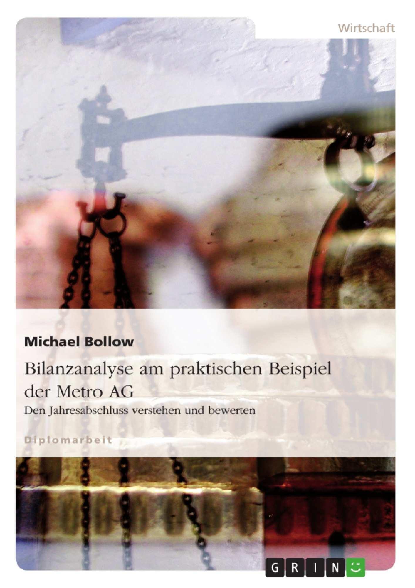 Bilanzanalyse Am Praktischen Beispiel Der Metro Diplomarbeiten24 De Diplomarbeiten24 De