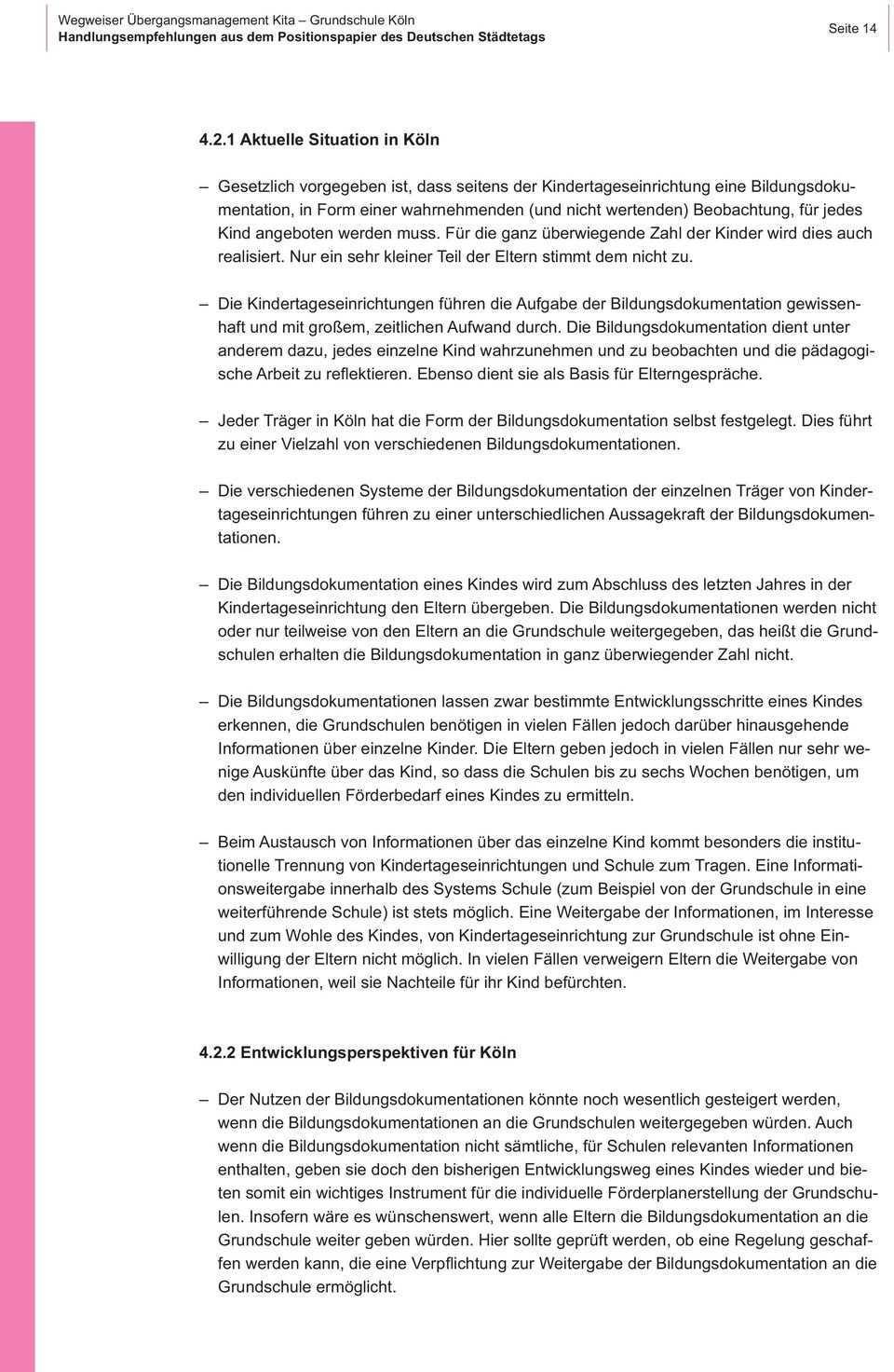Schulstart Hand In Hand Ubergangsmanagement Kita Grundschule Koln Wegweiser Fur Verwaltung Kitas Und Grundschulen Pdf Free Download