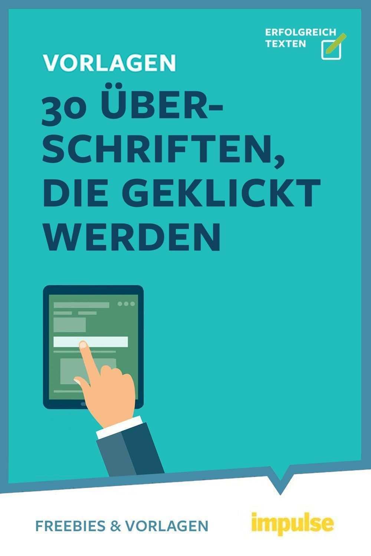 30 Vorlagen Fur Uberschriften Die Geklickt Werden Marketing Konzept Schreibtipps Marketing