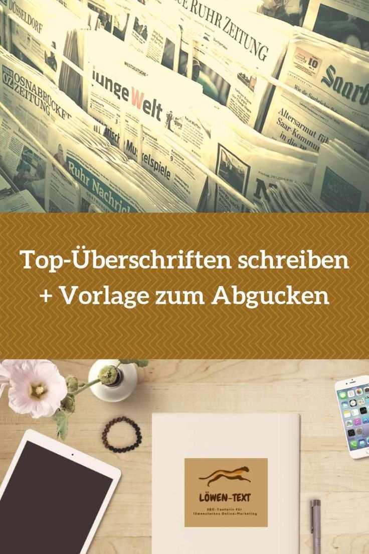 Top Uberschriften Die Aufmerksamkeit Erregen Gratis Vorlage Lowen Text Content Marketing Online Marketing Blog Geld Verdienen