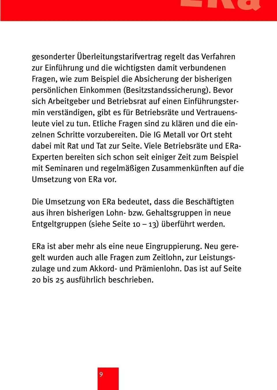 Der Era Kommt Hinweise Zum Entgelt Rahmentarifvertrag Fur Beschaftigte In Der Niedersachsischen Metallindustrie Pdf Free Download