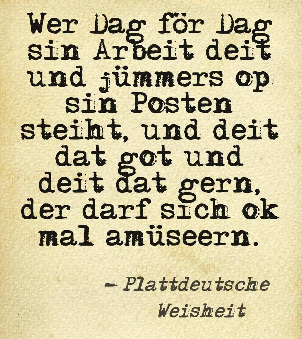 Deutsch Plattdeutsch De Plattdeutsch Spruch Plattdeutsch Spruche