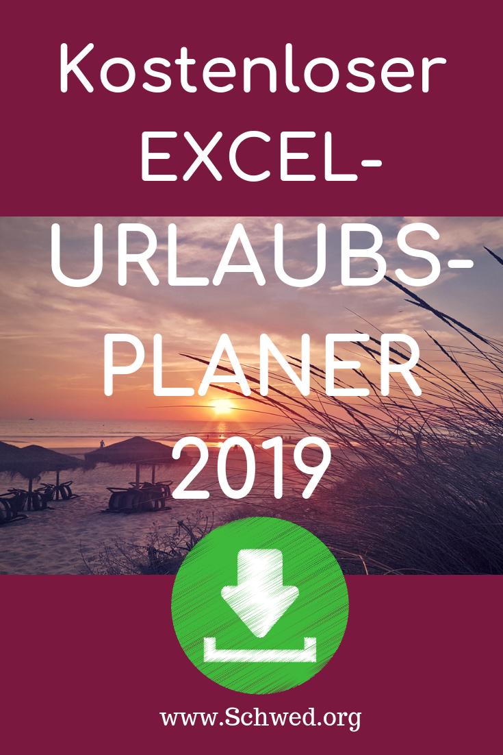 Excel Urlaubsplaner Kostenlose Vorlage Zum Download Anuschka Schwed Excel Tipps Urlaub Planer