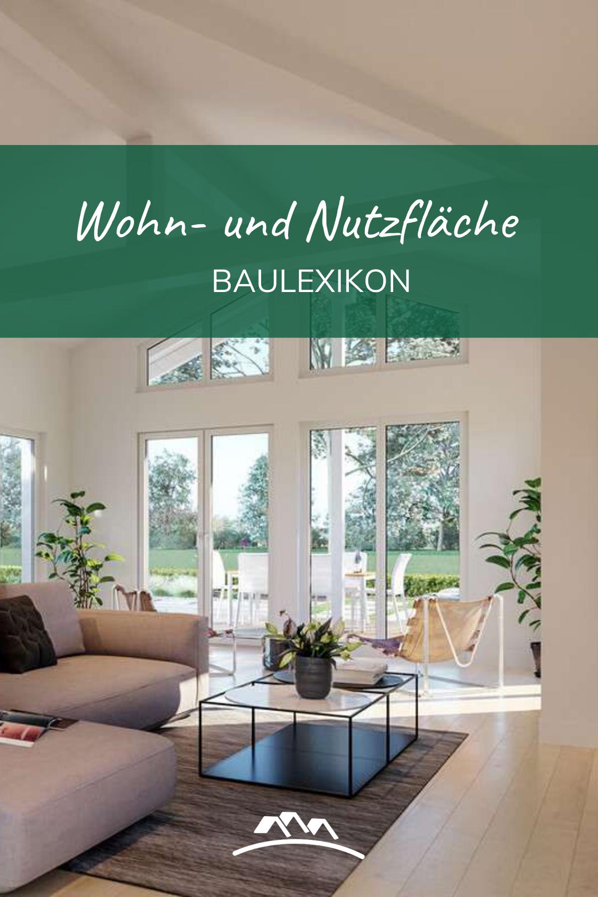 Unterschied Zwischen Wohn Und Nutzflache In 2020 Haus Bauen Hausbau Tipps Wohnen