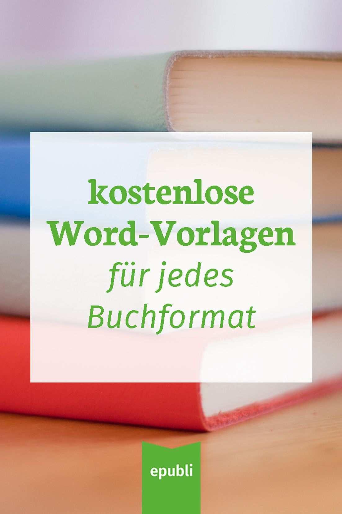 Gratis Word Vorlagen Fur Dein Buch Eigenes Buch Schreiben Buch Schreiben Bucher