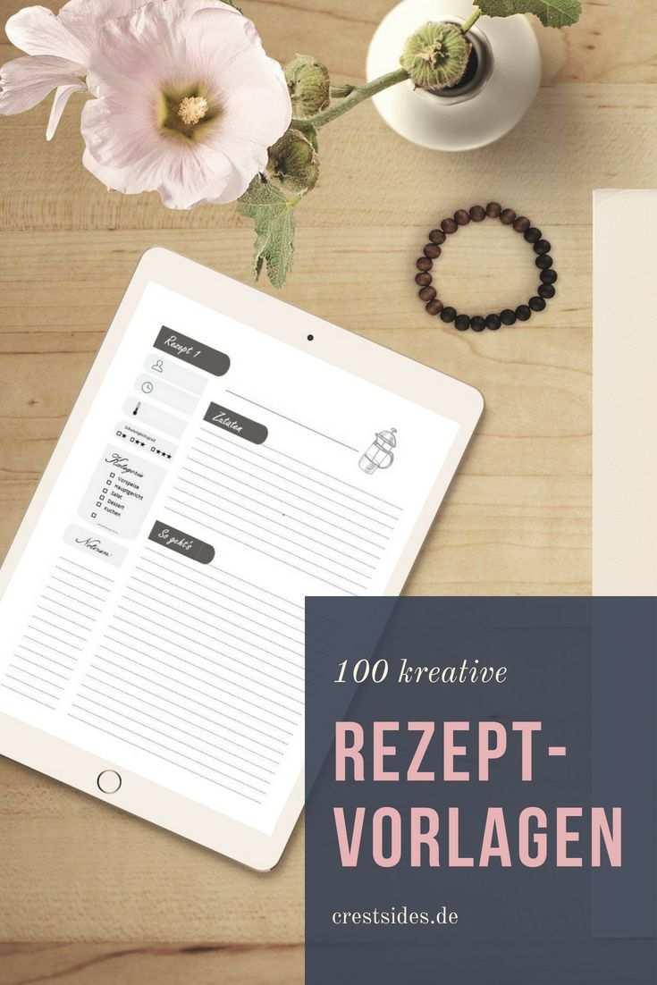 100 Kreative Rezeptvorlagen Zum Selbst Ausfullen Das Kochbuch Zum Selberschreiben Diy Kochbuch Fur Kreative Koche Kochbuch Vorlage Vorlagen Vorlagen Word