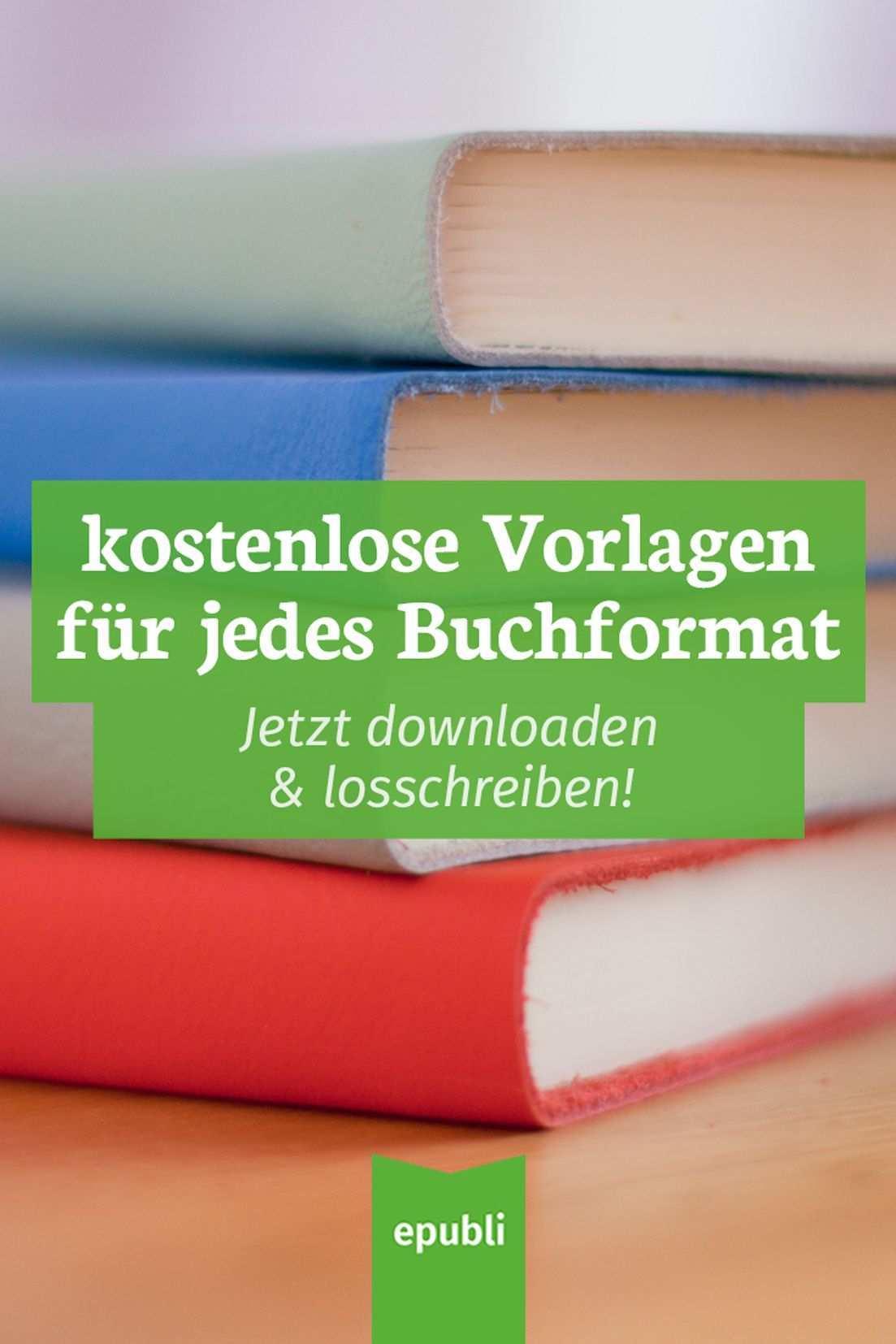 Formatvorlagen Fur Dein Buch Jetzt Gratis Downloaden Buch Drucken Lassen Bucher Buch Schreiben